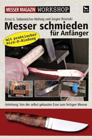 Messer schmieden für Anfänger Workshop