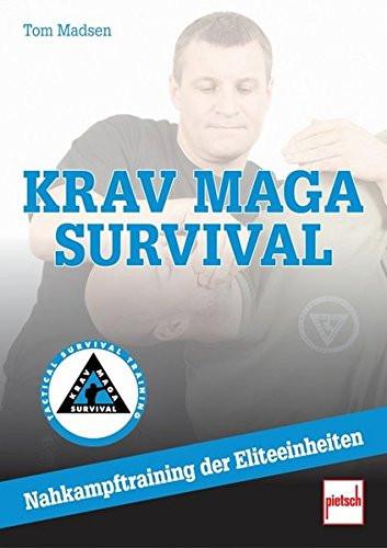 Krav Maga Survival: Nahkampftraining der Eliteeinheiten - Taschenbuch