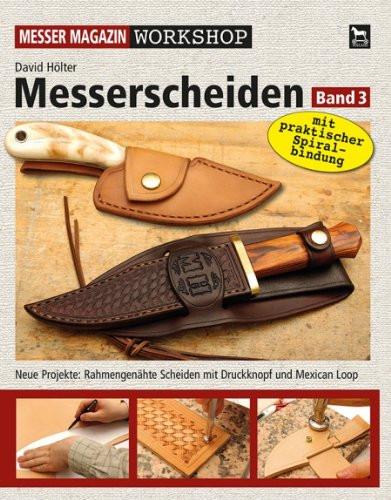 Messerscheiden Workshop - Band 3