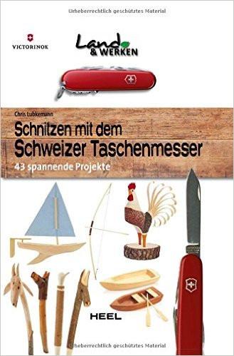 """Buch """"Schnitzen mit dem Schweizer Taschenmesser"""""""